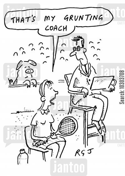 grunts cartoon humor: 'That's my grunting coach.'