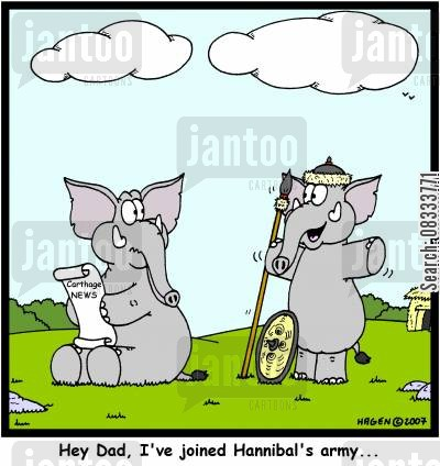 army of carthage cartoon humor: 'Hey Dad, I've joined Hannibal's army...'