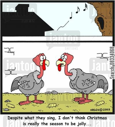 tis the season to be jolly cartoon humor: 'Despite what they sing, I don't think Christmas is really the season to be jolly...'