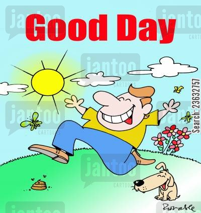 dog poo cartoon humor: Good Day.