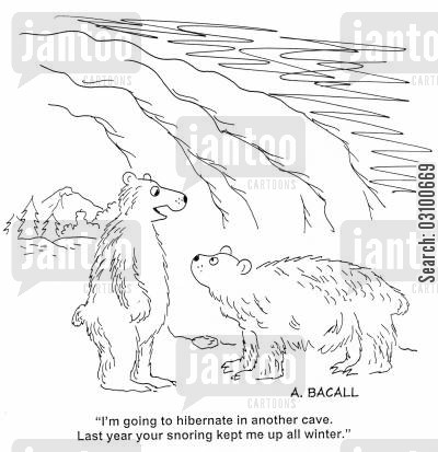 loud snore cartoon humor: 'I'm going to hibernate in another cave. Last year your snoring kept me up all winter.'