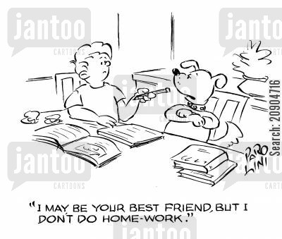 school boy cartoon humor: 'I may not be your best friend, but I don't do homework.'