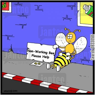 homo cartoon humor: Non-Working Bee: Please Help!