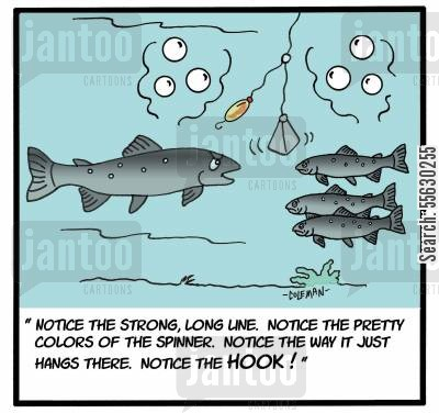 big fishes cartoon humor: Notice the strong, long line...notice the hook!