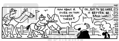 horseracing cartoon humor: -How about a fiver on that number three? -Ok, but to be safe,it better be each-way!