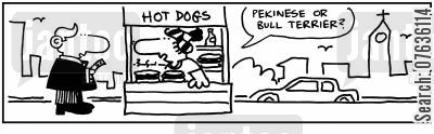 bull terrier cartoon humor: 'Pekinese or terrier hot dog?'