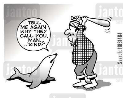 culling cartoon humor: Tell me again why they call you man 'kind'?
