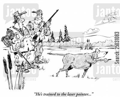 laser pointers cartoon humor: 'He's trained to the laser pointer.'