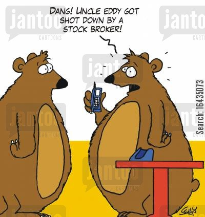 bear hunting cartoon humor: 'Dang! Uncle Eddy got shot down by a stock broker!'