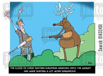 eastern european weapons cartoon humor: The flood of cheap Eastern European weapons onto the market had made hunting a lot more dangerous.