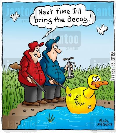 hunting trip cartoon humor: 'Next time I'll bring the decoy!'
