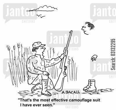 hunting seasons cartoon humor: That's the most effective camouflage suit I have ever seen.