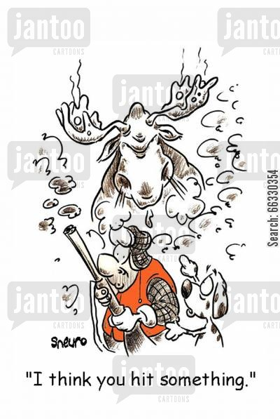 moose cartoon humor: I think you hit something.
