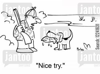 shoots cartoon humor: 'Nice try.'