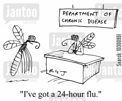 twenty four hour cartoon humor: I've got 24 hour flu