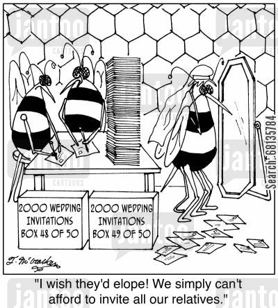 invited cartoon humor: 'I wish they'd elope! We simply can't afford to invite all our relatives.'