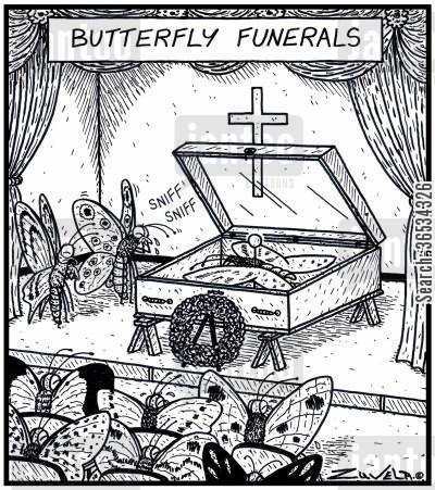 mourner cartoon humor: Butterfly Funerals