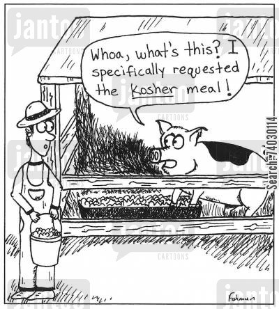 pig farm cartoon humor: 'Whoa, what's this? I specifically requested the Kosher mean.'