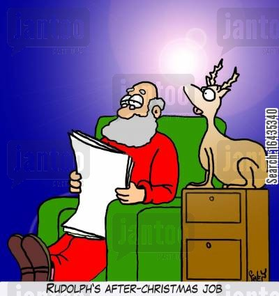 rudolph the red nose reindeer cartoon humor: Rudolph's after-Christmas job