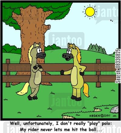 jockeys cartoon humor: 'Well, unfortunately, I don't really 'play' polo: My rider never lets me hit the ball...'