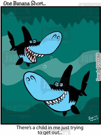 punchline cartoon humor: Two sharks, one says to the other' There's a child in me just trying to get out...'