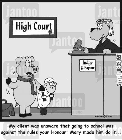 prosecutor cartoon humor: 'My client was unaware that going to school was against the rules your Honour: Mary made him do it...'