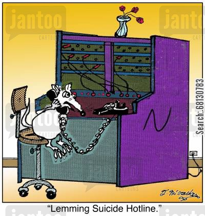 feeling low cartoon humor: Lemming Suicide Hotline.