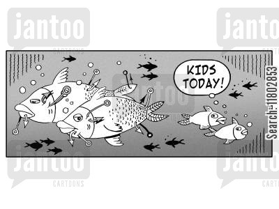 fish hook cartoon humor: 'Kids today!'