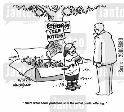 gives away cartoon humor: 'There were some problems with the initial public offering.'