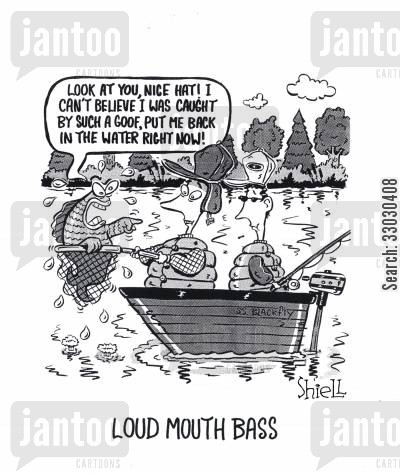 fishing net cartoon humor: Loud Mouth Bass.