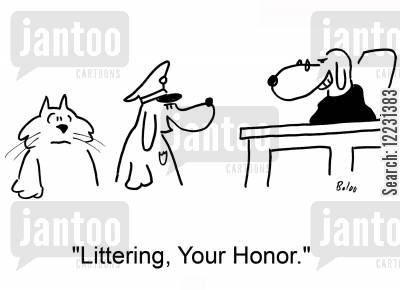 litter bug cartoon humor: 'Littering, Your Honor.'