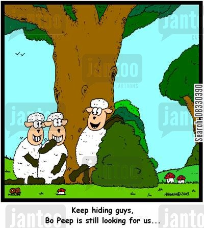 hide and seek cartoon humor: 'Keep hiding guys, Bo Peep is still looking for us...' (colour)