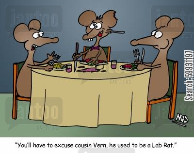 clinical trial cartoon humor: 'you'll have to excuse cousin Vern, he used to be a Lab Rat.'