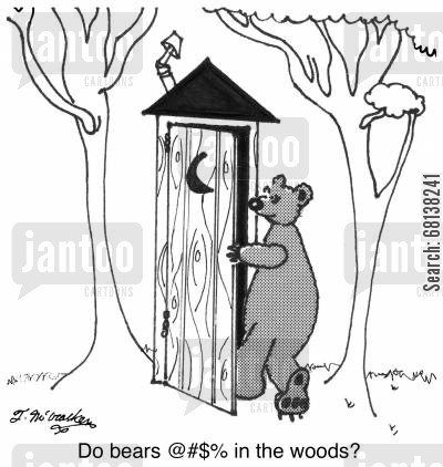 outhouse cartoon humor: Do bears @#$ in the woods?
