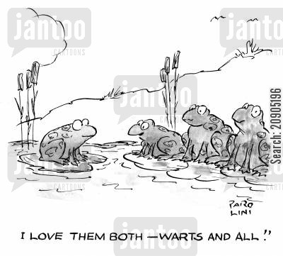 inner beauty cartoon humor: 'I love them both. Warts and all.'