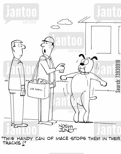 letter box cartoon humor: 'This handy can of mace stops them in their tracks!'