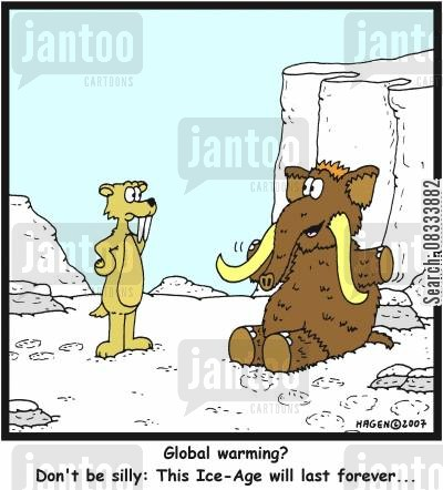 mastodons cartoon humor: 'Global warming? Don't be silly: This Ice-Age will last forever...'