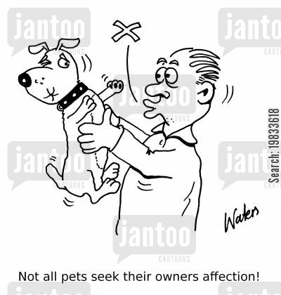 pooch cartoon humor: Not all pets seek their owners affection!
