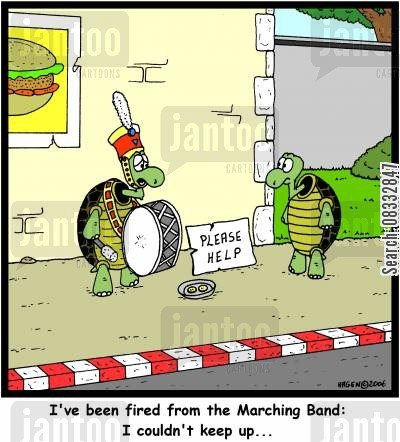 marching band cartoon humor: I've been fired from the Marching Band: I couldn't keep up...