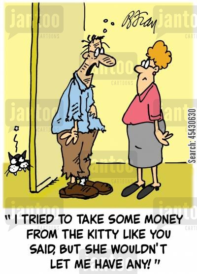 cat attacks cartoon humor: 'I tried to take some money from the kitty like you said, but she wouldn't let me!'
