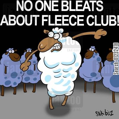 bleats cartoon humor: No one bleats about fleece club!