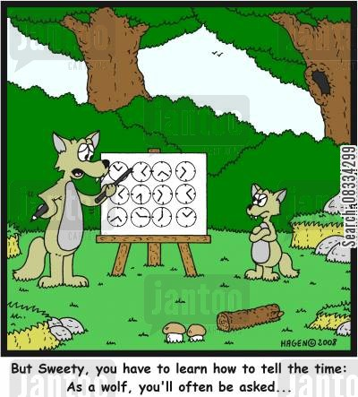 tell the time cartoon humor: 'But Sweety, you have to learn how to tell the time: As a wolf, you'll often be asked...'