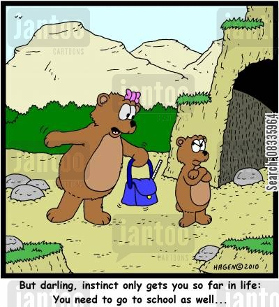 natural instinct cartoon humor: 'But darling, instinct only gets you so far in life: You need to go to school as well...'