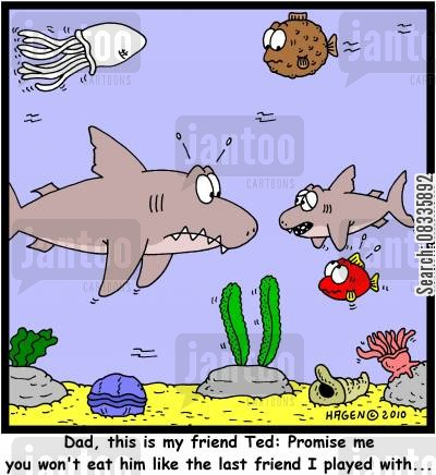 new friends cartoon humor: 'Dad, this is my friend Ted: Promise me you won't eat him like the last friend I played with...'