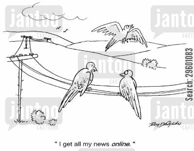 phone lines cartoon humor: 'I get all my news online.'