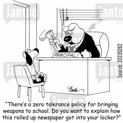 carrying knives cartoon humor: 'There's a zero tolerance policy for bringing weapon to school. Do you want to explain how this rolled up newspaper got into your locker?'