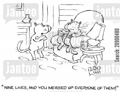 disgust cartoon humor: 'Nine lives, and you've messed up every one of them!'