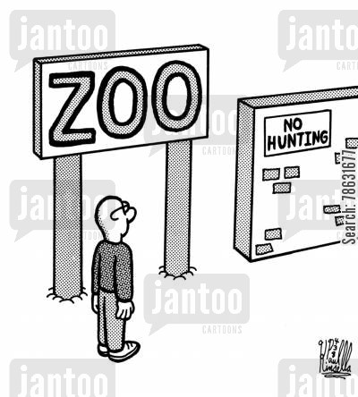 obvious cartoon humor: Zoo: No Hunting.
