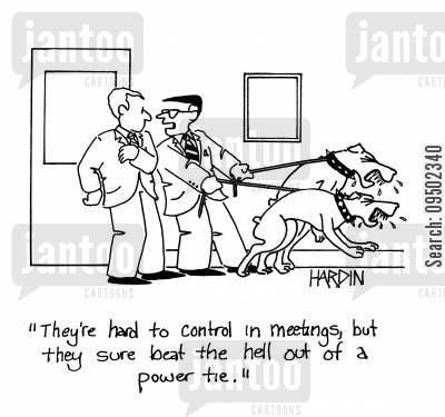 power suits cartoon humor: 'They're hard to control in meetings but they sure beat the hell out of a power tie.'