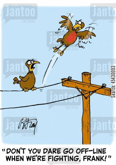 telephone wire cartoon humor: 'Don't you dare go off-line when we're fighting, Frank!'